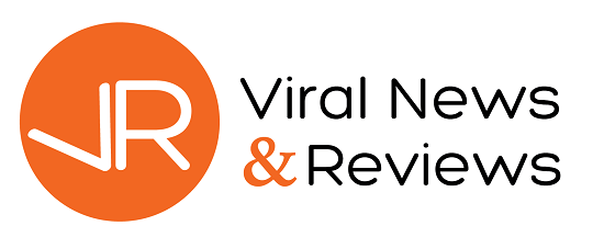 Viral News and Reviews